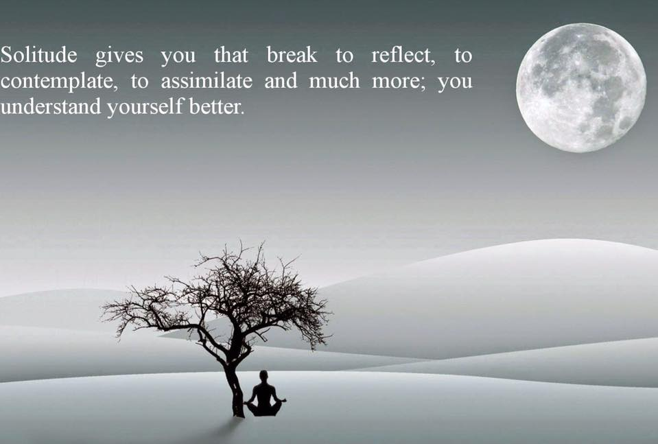 Make time for solitude
